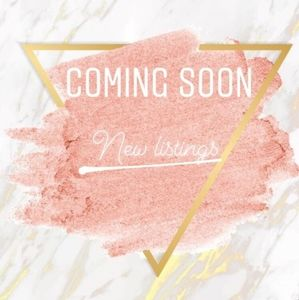 New Listings Coming!!!